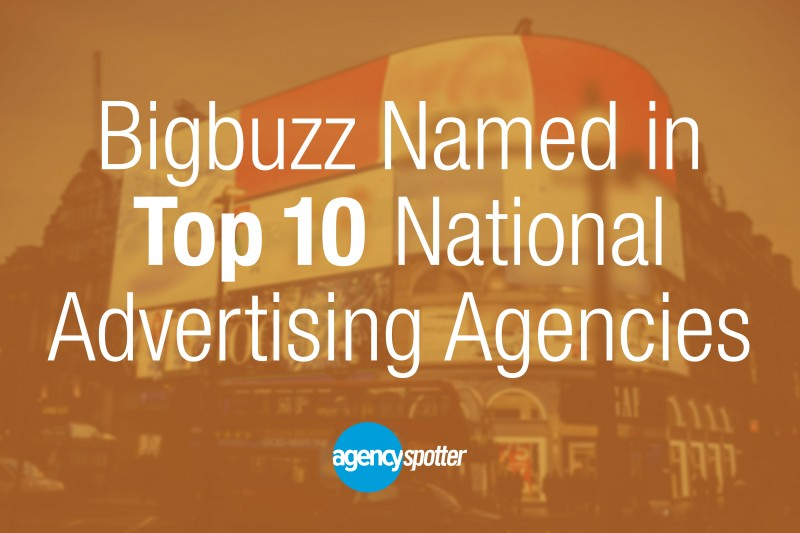 Bigbuzz Named Top National Ad Agency